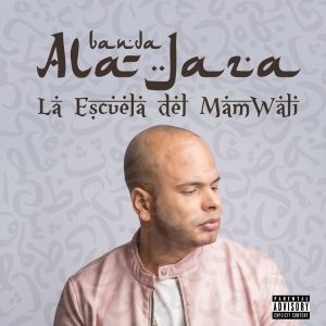 Descargar/Bajar: Ala Jaza – Mamwali (Album)